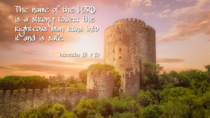 Bible Wallpaper Proverbs 18 v 10